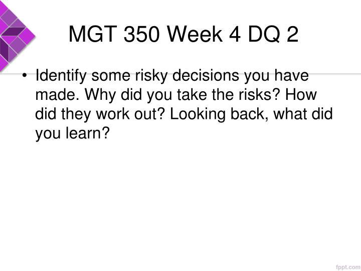 MGT 350 Week 4 DQ 2