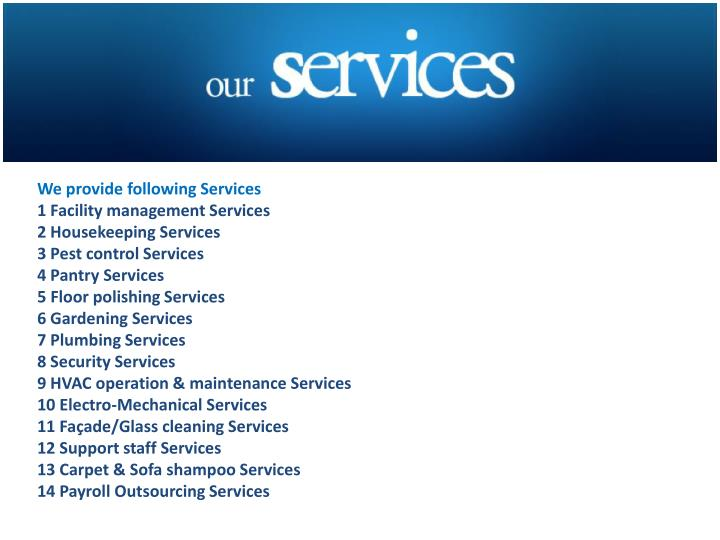 We provide following Services