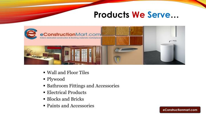 Products we serve