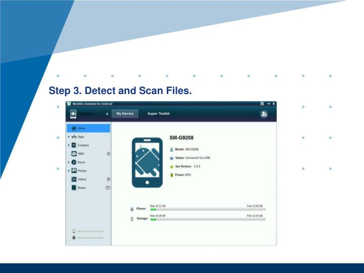 Step 3. Detect and Scan Files.