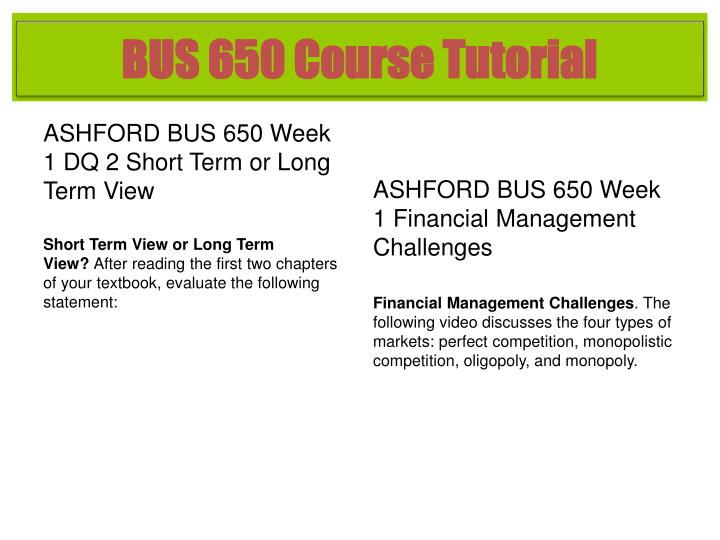 BUS 650 Course Tutorial