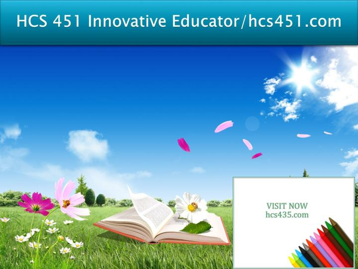 Hcs 451 innovative educator hcs451 com