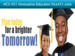 hcs 451 innovative educator hcs451 com17