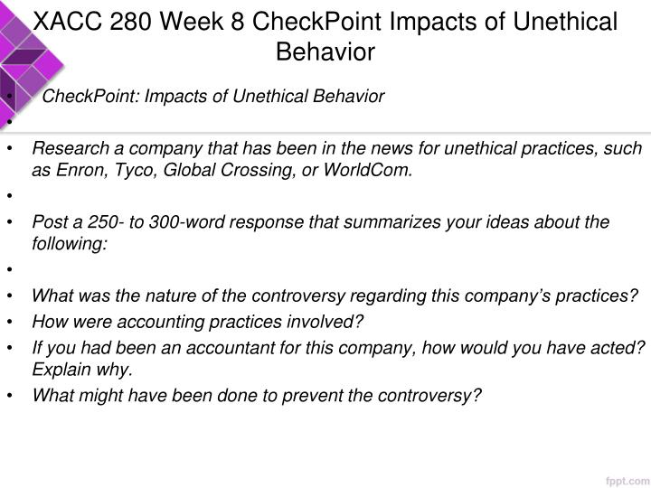 xacc 280 week 4 checkpoint Xacc 280 complete course week 1: checkpoint: accounting assumptions, principles, and constraints write an essay in 250 to 300 words, including the.