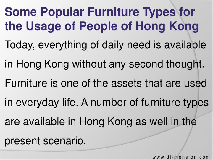 Some Popular Furniture Types for the Usage of People of Hong Kong
