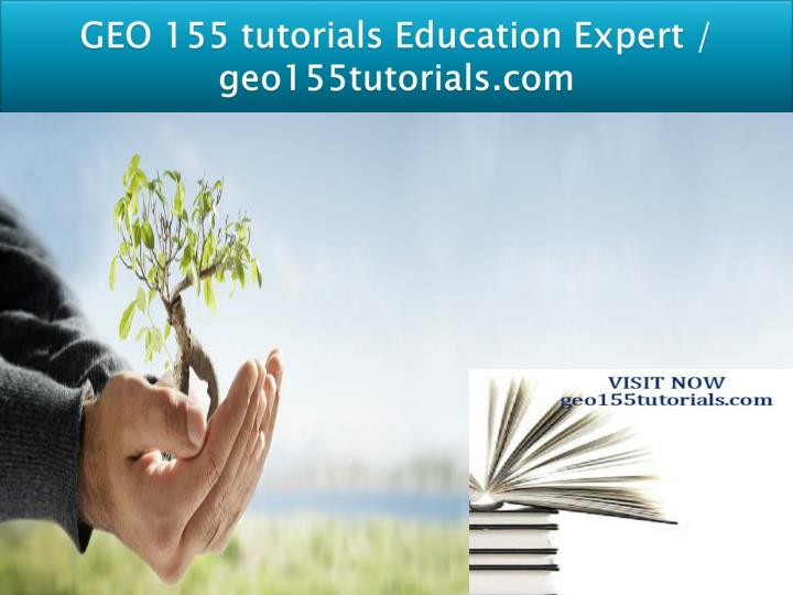 geo 155 tutorials education expert geo155tutorials com