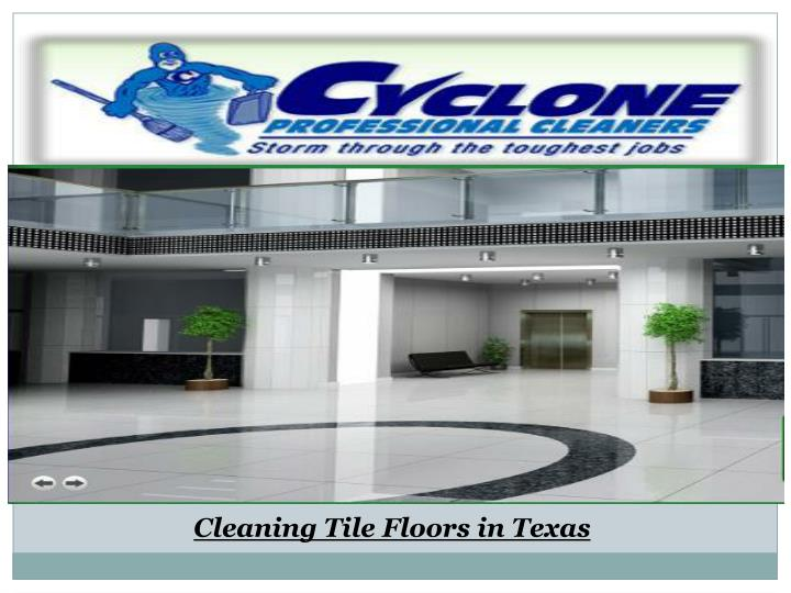 Cleaning Tile Floors‎ in Texas