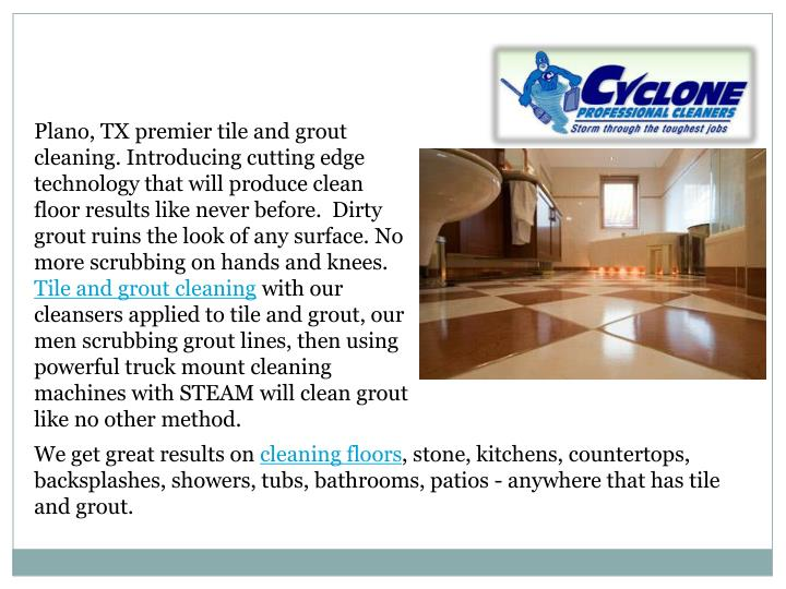 Plano, TX premier tile and grout cleaning. Introducing cutting edge technology that will produce cle...
