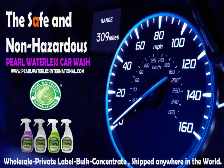 Completely safe and non hazardous waterless car wash products