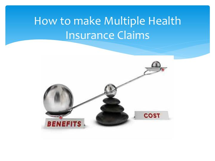How to make multiple health insurance claims