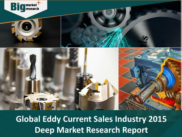 Global Eddy Current Sales Industry 2015