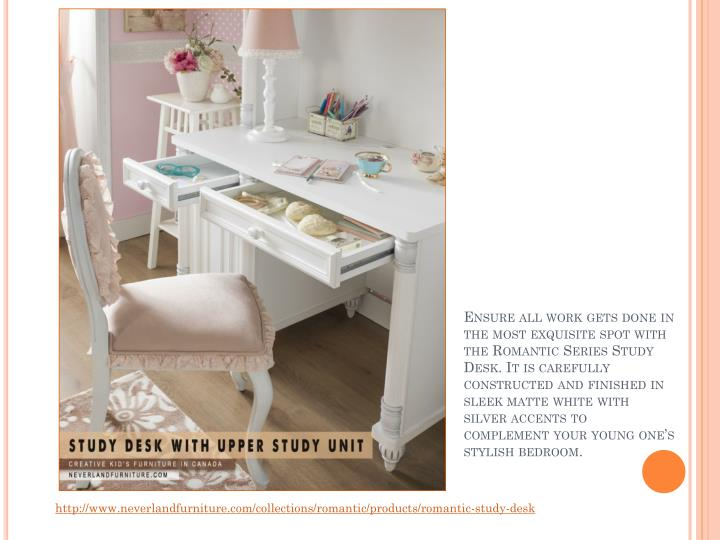 Ensure all work gets done in the most exquisite spot with the Romantic Series Study Desk. It is carefully constructed and finished in sleek matte white with silver accents to complement your young one's stylish bedroom.