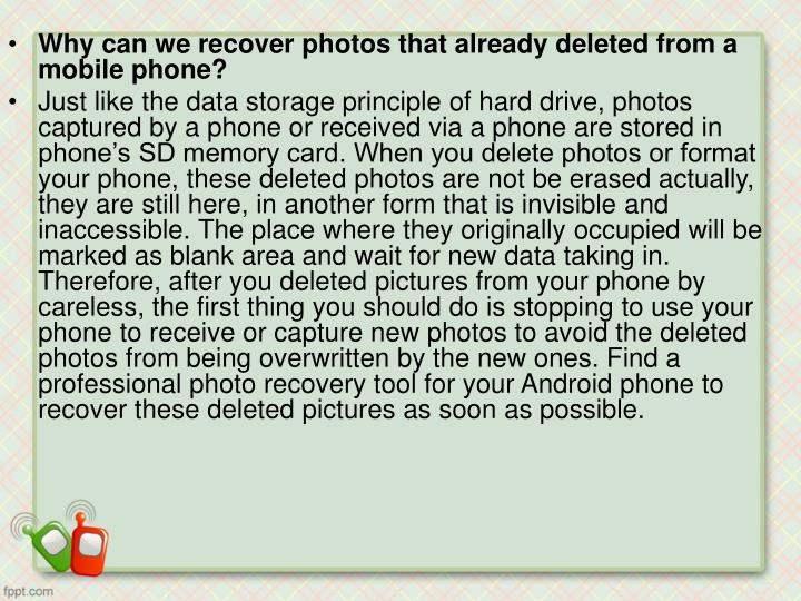 Why can we recover photos that already deleted from a mobile phone?