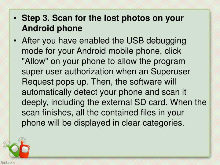 Step 3. Scan for the lost photos on your Android phone