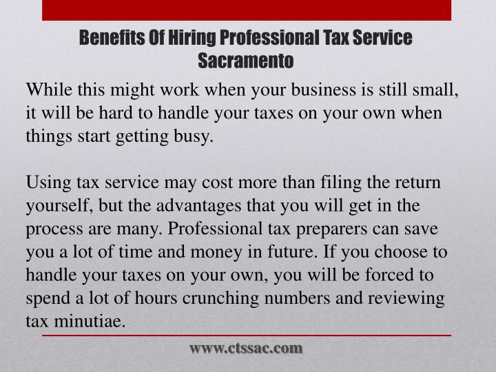 While this might work when your business is still small, it will be hard to handle your taxes on your own when things start getting busy