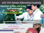 adj 235 instant education uophelp