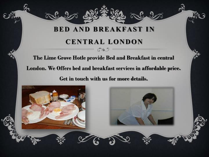 Bed and breakfast in central london