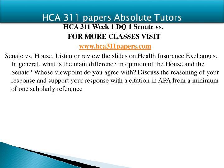 HCA 311 papers Absolute Tutors