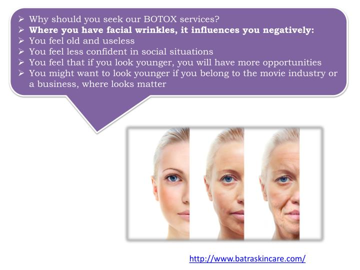 Why should you seek our BOTOX services?
