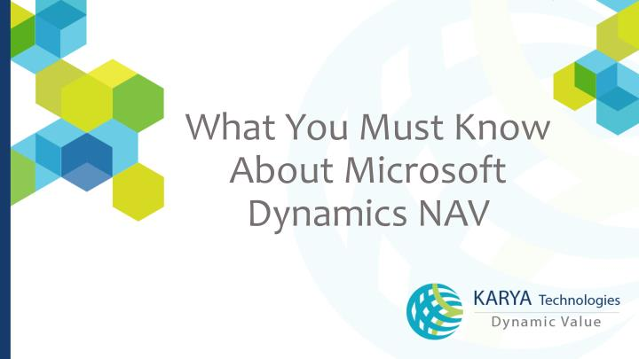 What You Must Know About Microsoft Dynamics