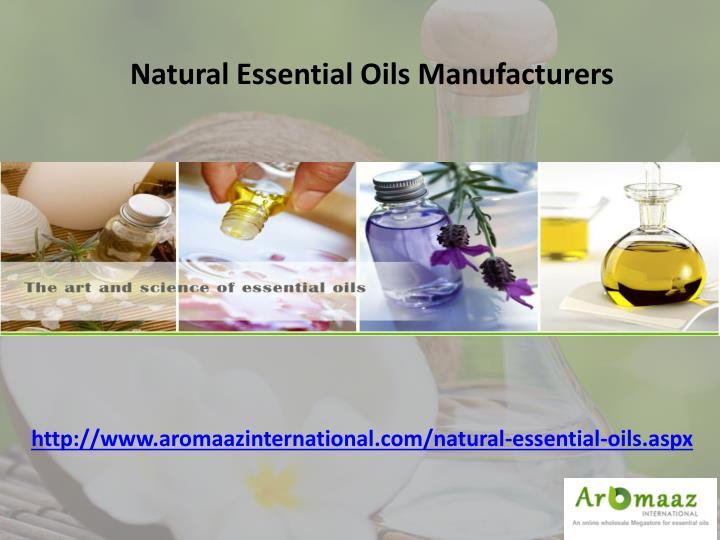 Natural Essential Oils Manufacturers