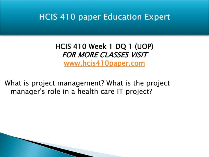 Hcis 410 paper education expert1