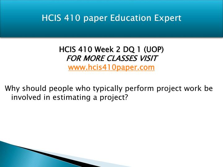 HCIS 410 paper Education Expert
