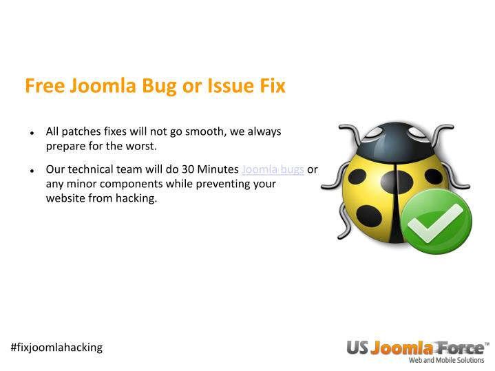 Free Joomla Bug or Issue Fix