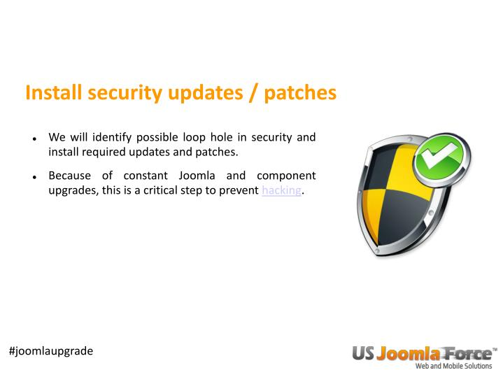Install security updates / patches