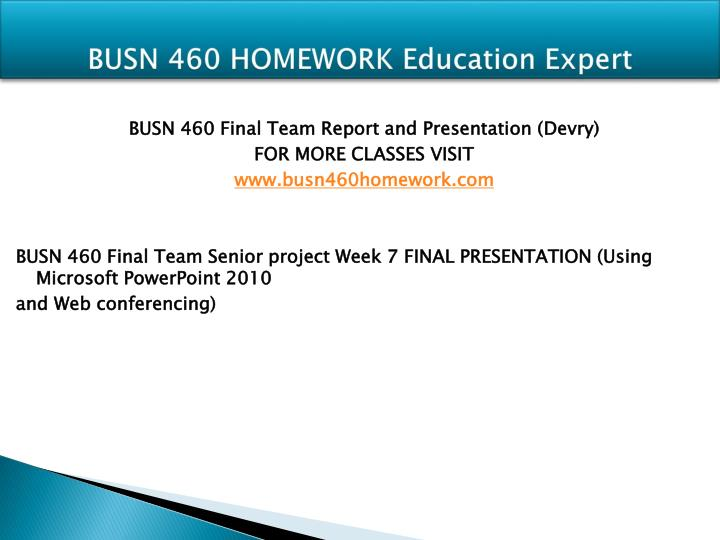 Busn 460 homework education expert1