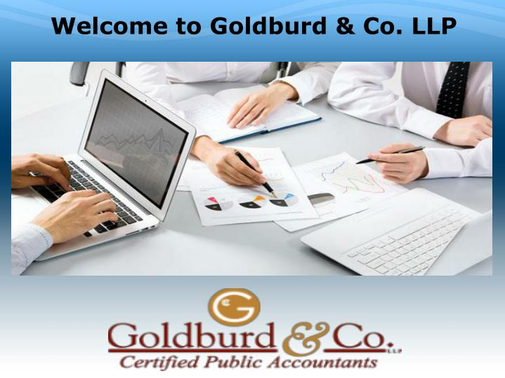 Welcome to Goldburd & Co. LLP
