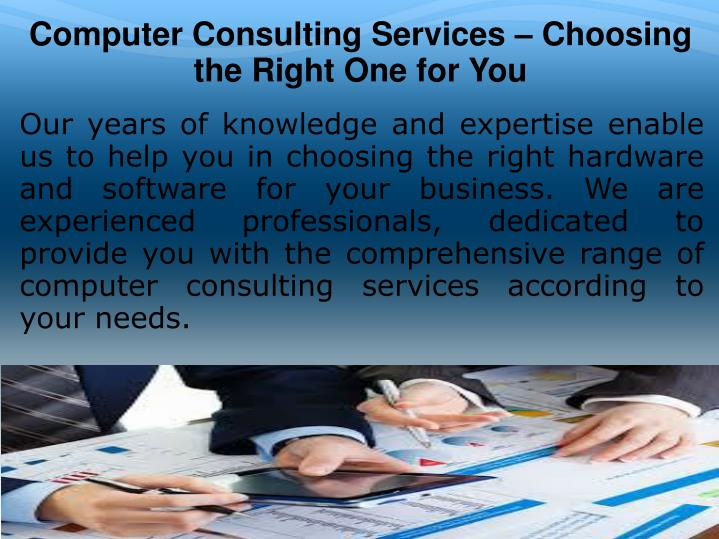 Computer Consulting Services – Choosing the Right One for You