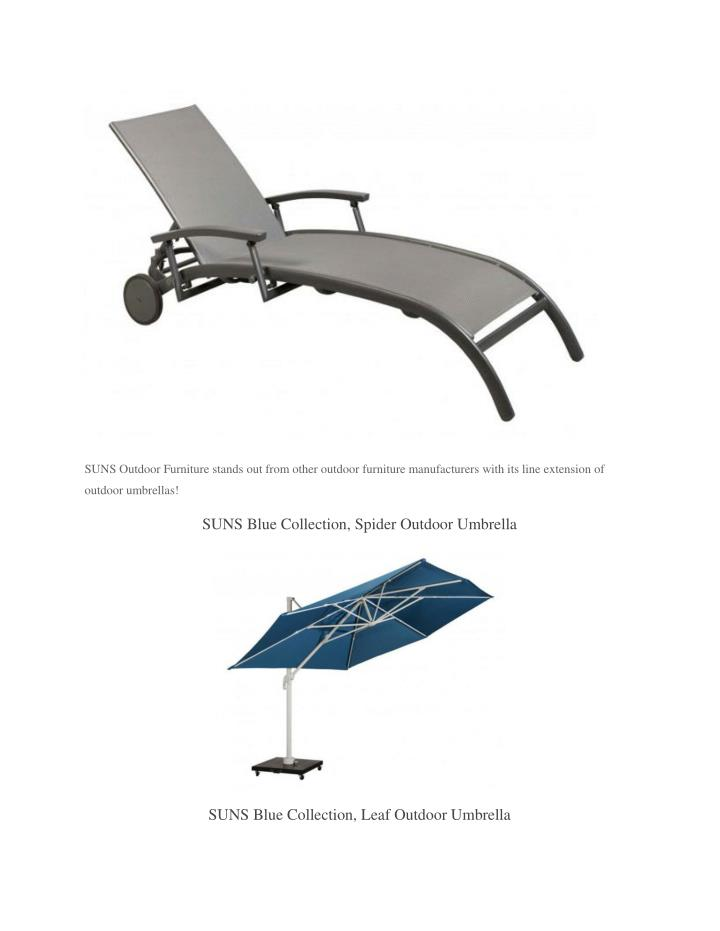 SUNS Outdoor Furniture Stands Out From Other Outdoor Furniture ...