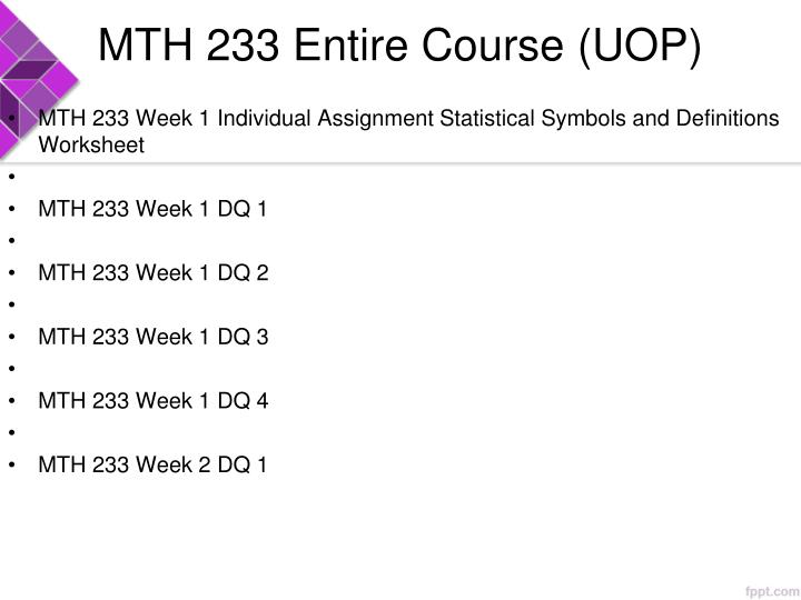 Mth 233 entire course uop