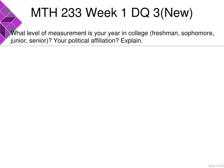 MTH 233 Week 1 DQ 3(New)