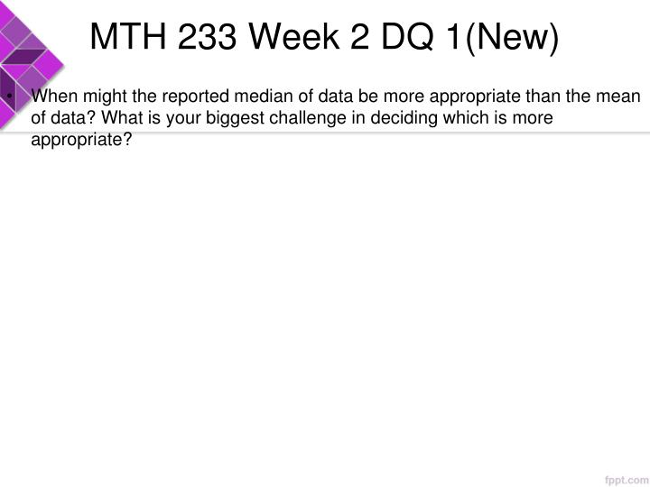 MTH 233 Week 2 DQ 1(New)