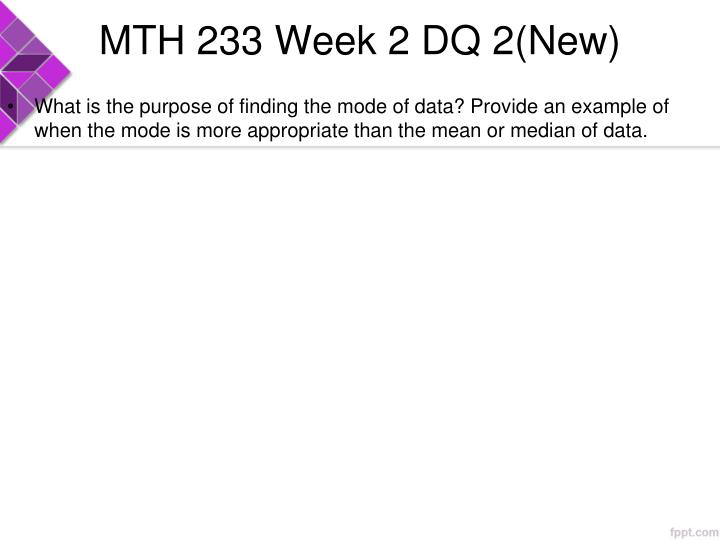 MTH 233 Week 2 DQ 2(New)