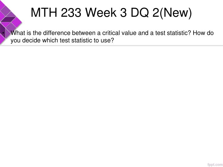 MTH 233 Week 3 DQ 2(New)