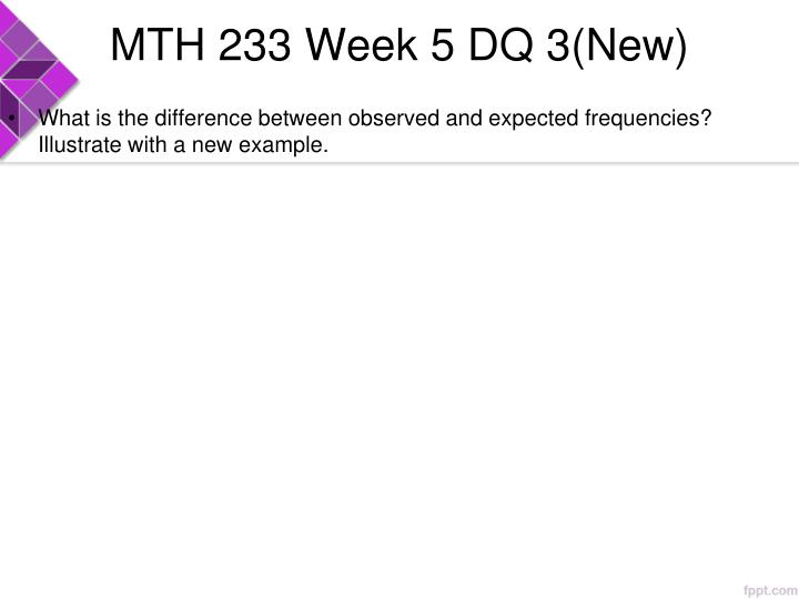 MTH 233 Week 5 DQ 3(New)