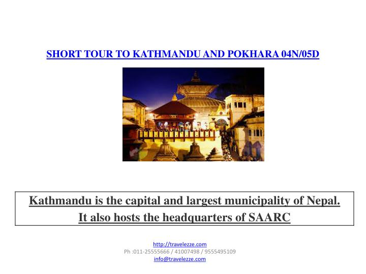 SHORT TOUR TO KATHMANDU AND POKHARA 04N/05D