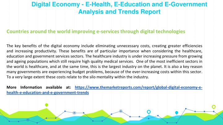 Digital Economy - E-Health, E-Education and E-Government Analysis and Trends Report