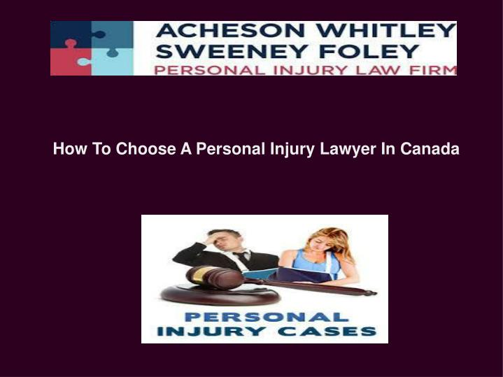 How To Choose A Personal Injury Lawyer In Canada
