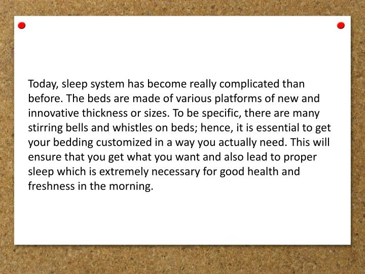 Today, sleep system has become really complicated than