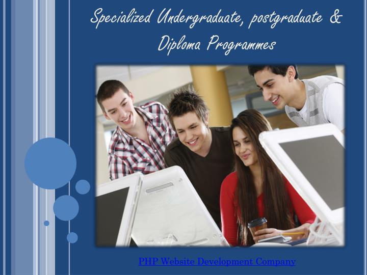 Specialized Undergraduate, postgraduate & Diploma Programmes