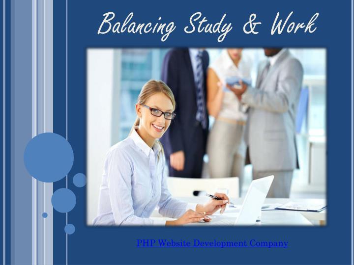 Balancing Study & Work
