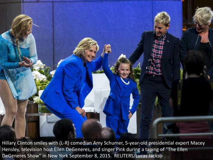 "Hillary Clinton smiles with (L-R) comedian Amy Schumer, 5-year-old presidential expert Macey Hensley, television host Ellen DeGeneres, and singer Pink during a taping of ""The Ellen DeGeneres Show"" in New York September 8, 2015.  REUTERS/Lucas Jackso"