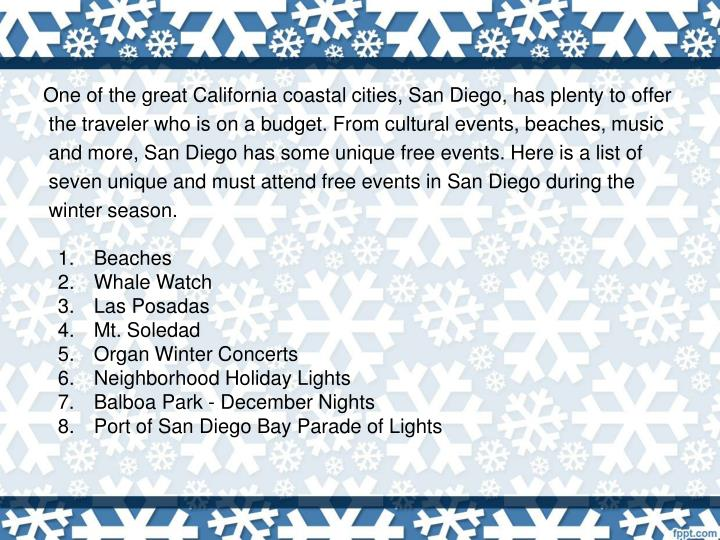 One of the great California coastal cities, San Diego, has plenty to offer