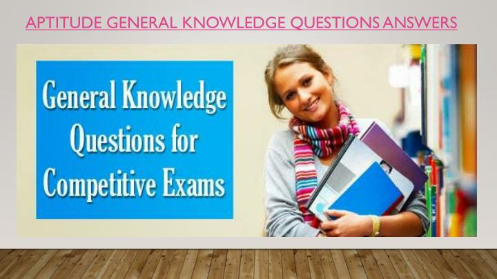aptitude general knowledge questions answers