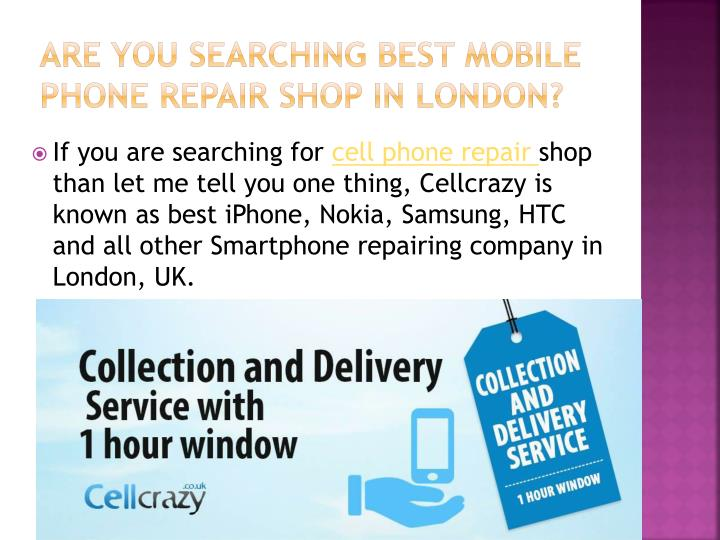 Are you searching best mobile phone repair shop in london