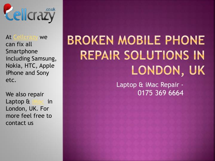 Broken mobile phone repair solutions in london uk